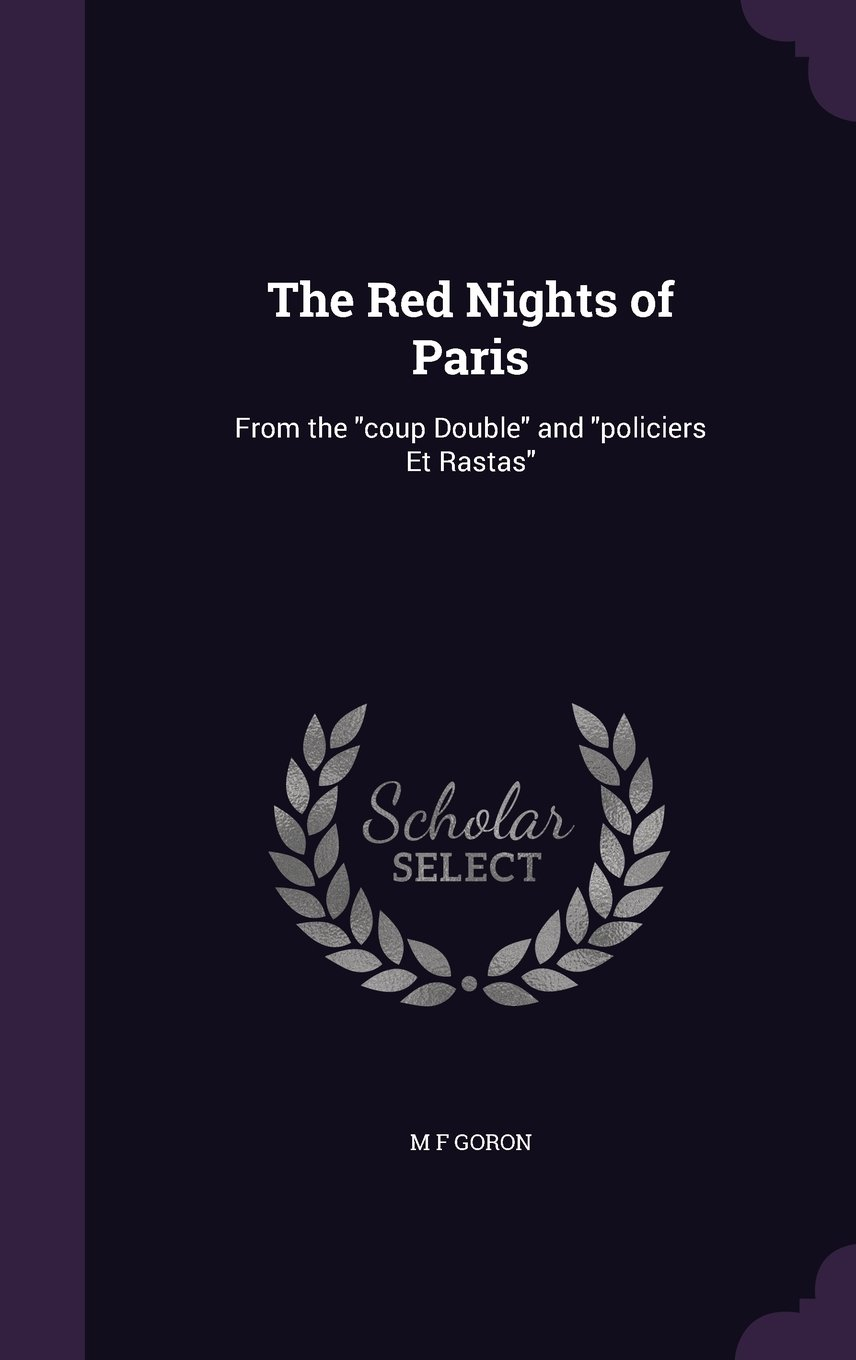 Download The Red Nights of Paris: From the Coup Double and Policiers Et Rastas ebook