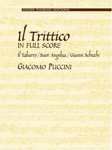 Il Trittico in Full Score: Il Tabarro / Suor Angelica / Gianni Schicchi (Dover Phoenix Editions) by Giacomo Puccini (2004-06-23)