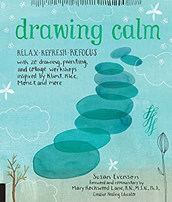 d634cf00aa Drawing Calm - Kindle edition by Susan Evenson