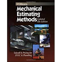Means Mechanical Estimating Methods: Takeoff & Pricing for HVAC & Plumbing, Updated 4th Edition