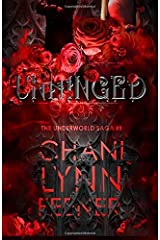 Unhinged (Underworld, #1) (The Underworld Saga) (Volume 1) Paperback
