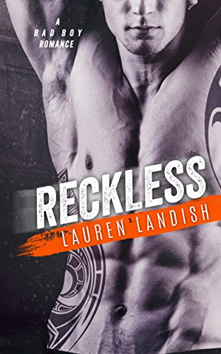 Reckless: A Bad Boy Romance (Bertoli Crime Family Book 2) by [Landish, Lauren]