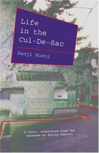 Life in the Cul-De-Sac