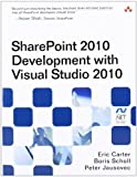 img - for SharePoint 2010 Development with Visual Studio 2010 (Microsoft Windows Development Series) by Carter, Eric Published by Addison-Wesley Professional 1st (first) edition (2010) Paperback book / textbook / text book