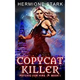 Copycat Killer (Psychic For Hire Book 1)
