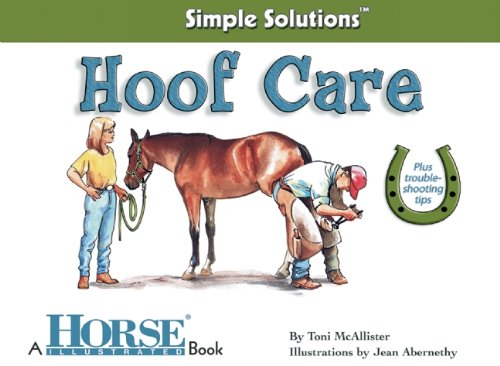 Download Hoof Care (Horse Illustrated Simple Solutions) ebook