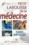 Petit Larousse de la médecine par Jeuge-Maynart