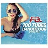 100 Tubes Dancefloor Spring 2016 By Fg