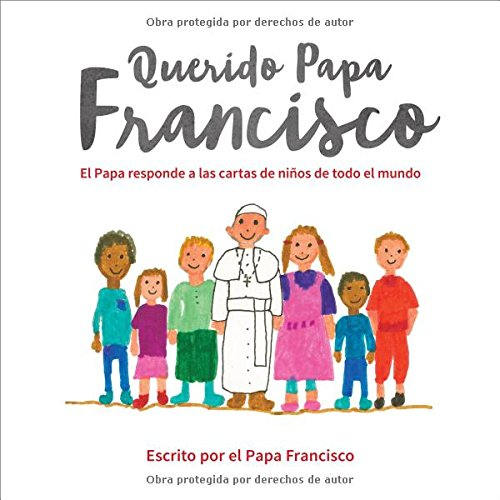 Querido Papa Francisco responde Spanish