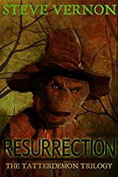 Resurrection: Book Two of the Tatterdemon Trilogy