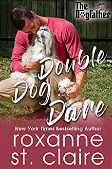 Double Dog Dare (The Dogfather Book 7) by [St. Claire, Roxanne]