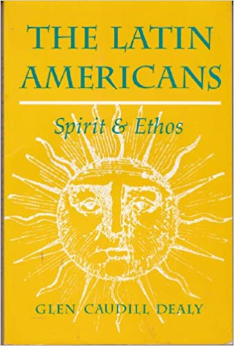 Book The Latin Americans: Spirit and Ethos