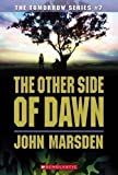 The Other Side of Dawn (Tomorrow) by Marsden, John [01 February 2007]
