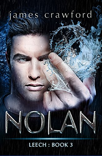 Nolan (Leech Book 3) by [crawford, james]