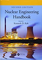 Nuclear Engineering Handbook (Mechanical and Aerospace Engineering Series)