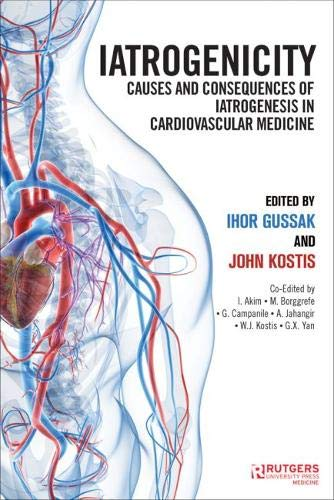 Iatrogenicity: Causes and Consequences of Iatrogenesis in Cardiovascular Medicine