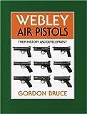 Webley Air Pistols: Their History and Development