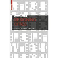 Designing Cities: Basics, Principles, Projects