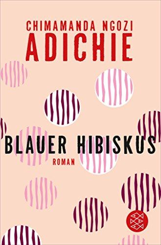 Blauer Hibiskus: Roman (German Edition)