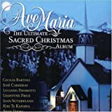 The Ultimate Sacred Christmas Album ~ Ave Maria