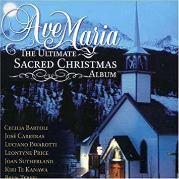 Ave Maria-Ultimate Sacred Chri - The Ultimate Sacred Christmas ...