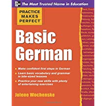 Practice Makes Perfect Basic German