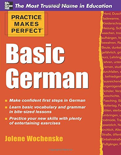 Practice Makes Perfect Basic German (Practice Makes Perfect Series)...