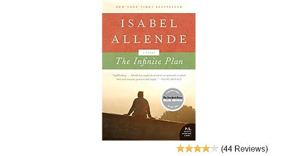 The Infinite Plan: A Novel - Kindle edition by Isabel Allende. Literature & Fiction Kindle eBooks @ Amazon.com.