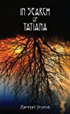 In Search of Tatiana