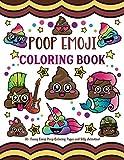 Poop Emoji Coloring Book: 30 + Funny Emoji Poop Coloring Pages and Silly Activities!