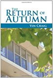 The Return of Autumn, Vin Craig, 1465345353