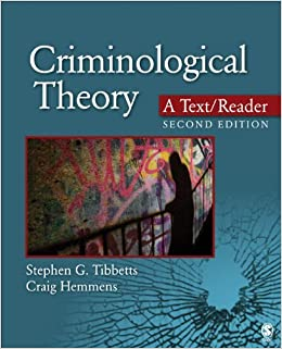 Criminological Theory: A Text/Reader by Stephen G. Tibbetts (2014-10-08)