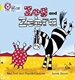 Zog and Zebra: Band 03/Yellow (Collins Big Cat Phonics)