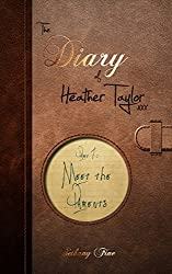 Meet the Parents (The Diary of Heather Taylor Book 1)