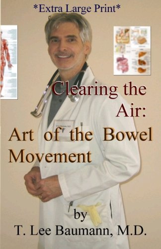 Clearing the Air: Art of the Bowel Movement