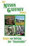 The Mason Gaffney Reader : Essays on Solving the Unsolvable, Mason Gaffney, 0974184462