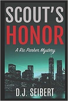 Como Descargar Torrente Scout's Honor: A Ric Parker Mystery PDF