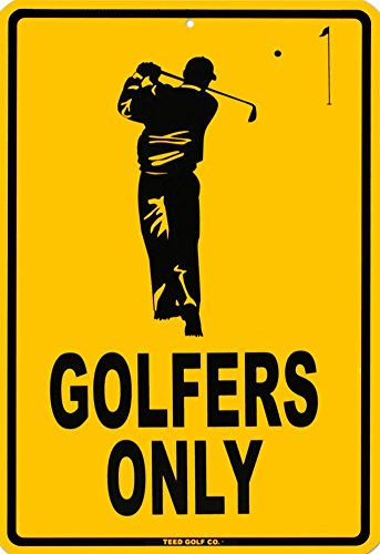 Golfers Only Tin Sign 12 x 18in