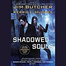 Shadowed Souls Audiobook by Jim Butcher - editor, Kerrie L. Hughes - editor Narrated by Jim Butcher, Julia Whelan, Various