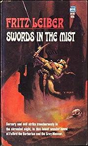 Swords in the Mist (Fafhrd & Gray Mouser #3)