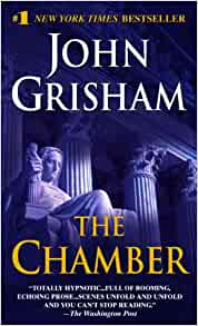 The Chamber John Grisham 9780440220602 Amazoncom Books