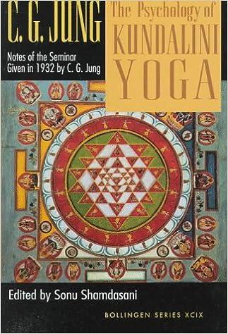 The Psychology of Kundalini Yoga: Notes of the Seminar Given ...