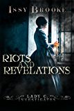 Riots And Revelations (Lady C Investigates Book 2)