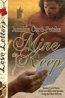 Mine to Keep (Love Letters) by [Corti-Petska, Jannine]