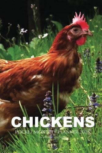 Download Chickens Pocket Monthly Planner 2016: 16 Month Calendar pdf