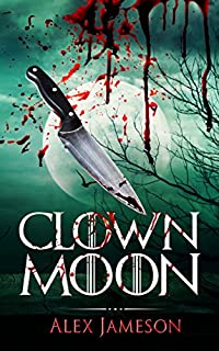 Clown Moon by Alex Jameson ebook deal