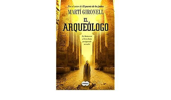gratis el arqueologo de marti gironell