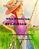 The Fishing Buddies, Mr. Joe L. Blevins, 1484141512