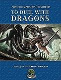 To Duel with Dragons, Matt Sprengeler, 0976808560