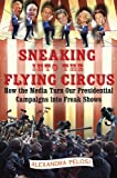 Sneaking into the Flying Circus, Alexandra Pelosi, 0743263049